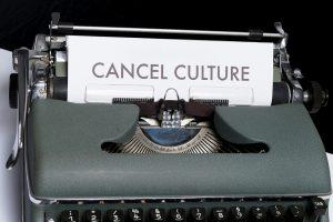 cancel culture
